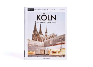 Köln – Bildband Architektur